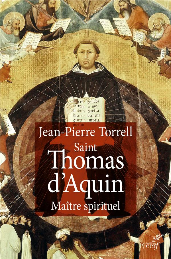 Initiation à saint Thomas d'Aquin Saint Thomas d'Aquin, maître spirituel Vol.2